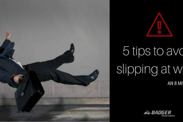 5 TIPS TO AVOID SLIPPING AT WORK