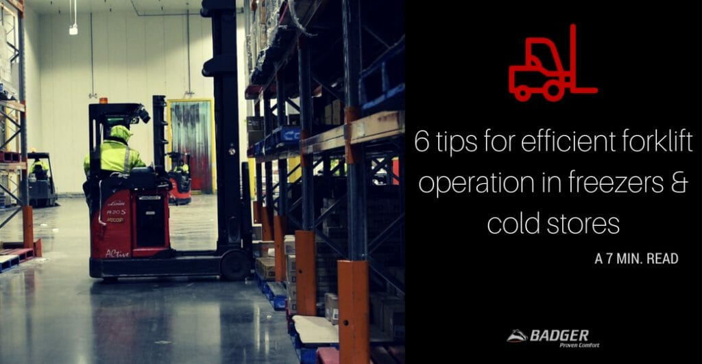 6 tips for efficient forklift operation in freezers & cold stores
