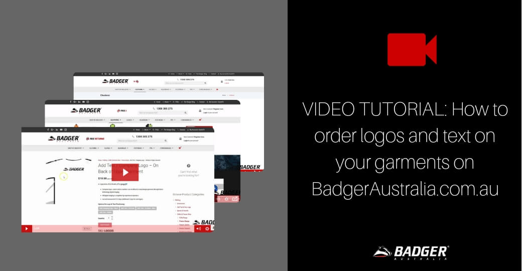 VIDEO TUTORIAL_ How to order logos and text on your garments on BadgerAustralia.com.au