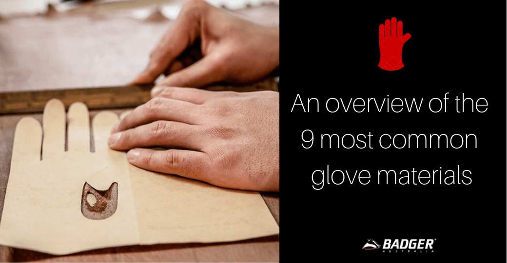 An overview of the 9 most common glove materials